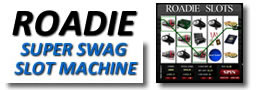 Roadie Super Swag Slot Machine